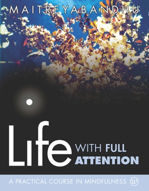 Life with Full Attention Mindfulness Course