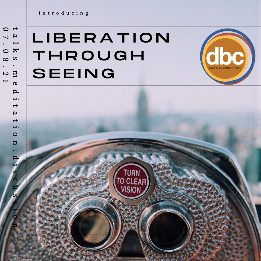 Liberation Through Seeing